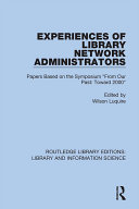 Experiences of Library Network Administrators