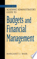 The Jossey Bass Academic Administrator S Guide To Budgets And Financial Management