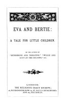 Eva and Bertie  by the author of  Hungering and thirsting