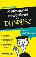 Professionell telefonieren für Dummies