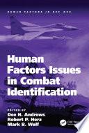 Human Factors Issues in Combat Identification