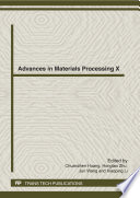 Advances in Materials Processing X Book
