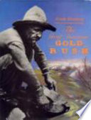 The Great American Gold Rush