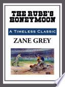 The Rube S Honeymoon