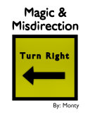 Magic and Misdirection