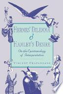Hermes  Dilemma and Hamlet s Desire