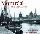 Montreal Then   Now