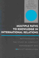 Multiple Paths to Knowledge in International Relations