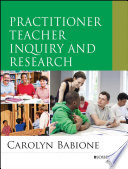 Practitioner Teacher Inquiry and Research Book PDF