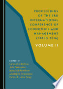 Proceedings of the 3rd International Conference of Economics and Management (CIREG 2016) Volume II