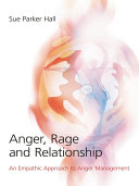 Anger  Rage and Relationship
