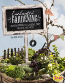 Enchanted Gardening