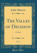 The Valley of Decision, Vol. 1