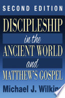 Discipleship In The Ancient World And Matthew S Gospel Second Edition