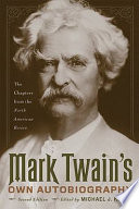 Mark Twain S Own Autobiography