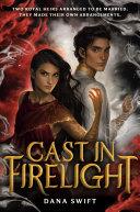 Cast in Firelight [Pdf/ePub] eBook
