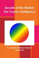 Secrets of the Mahat  The Cosmic Intelligence