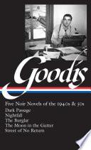 David Goodis  Five Noir Novels of the 1940s   50s  LOA  225