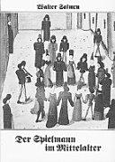 Der Spielmann im Mittelalter