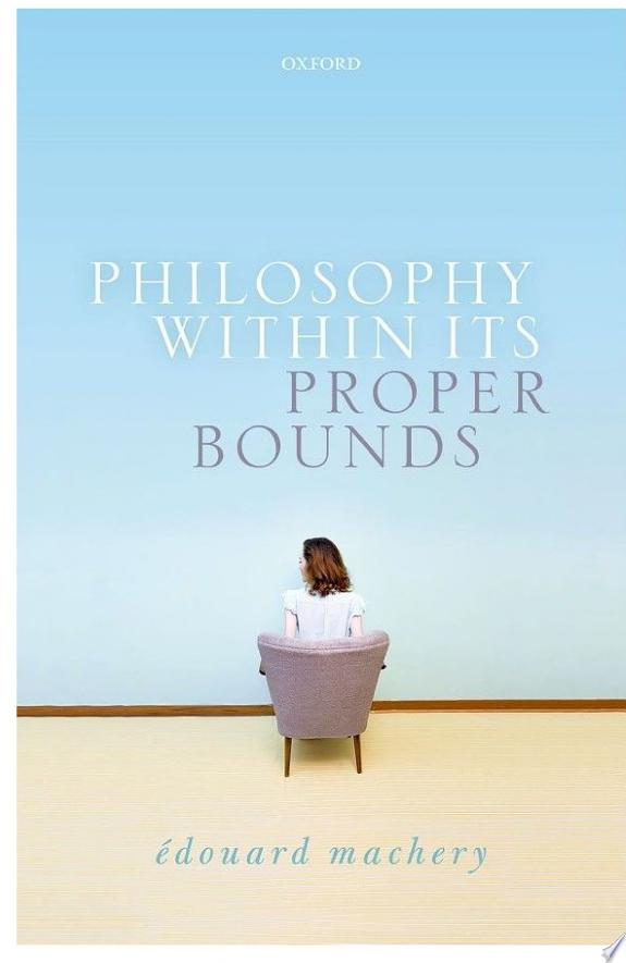 Philosophy Within Its Proper Bounds