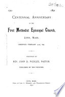 Centennial Anniversary Of The First Methodist Episcopal Church Lynn Mass Book PDF