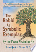 The Rabbi as Symbolic Exemplar