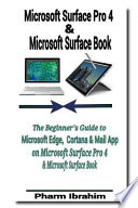 Microsoft Surface Pro 4 & Microsoft Surface Book