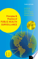 """Principles and Practice of Public Health Surveillance"" by Lisa M. Lee, Stephen B. Thacker, Michael E. St. Louis"