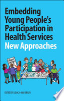 Embedding Young People S Participation In Health Services