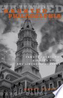 Haunted Philadelphia