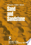 """""""Sand and Sandstone"""" by F. J. Pettijohn, P. E. Potter, R. Siever"""