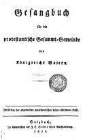 Gesangbuch für die protestantische Gesammt-Gemeinde des Königreichs Baiern. (Anhang von Gebeten.).