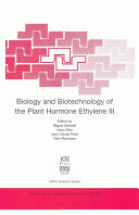 Biology and Biotechnology of the Plant Hormone Ethylene III