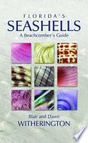 Florida's Seashells  : A Beachcomber's Guide