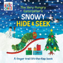 The Very Hungry Caterpillar s Snowy Hide   Seek  A Finger Trail Lift The Flap Book Book