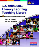 The Continuum of Literacy Learning Teaching Library  Grades 3 8