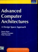 Advanced Computer Architectures  A Design Space Approach