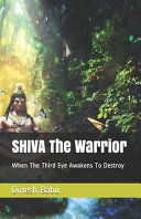 Read Online SHIVA The Warrior For Free