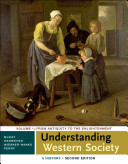 Understanding Western Society  A History  Volume One
