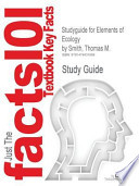Studyguide for Elements of Ecology by Thomas M. Smith, Isbn 9780321736079