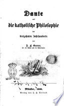 Dante und die katholische Philosophie des dreizehnten Jahrhunderts