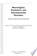 Neurological, Psychiatric, and Developmental Disorders