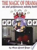 The Magic of Drama   an Oral Performance Activity Book