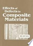 Effects Of Defects In Composite Materials Book PDF