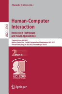 Human Computer Interaction  Interaction Techniques and Novel Applications