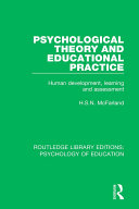 Psychological Theory and Educational Practice