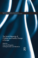 The Social Meaning of Children and Fertility Change in Europe Pdf/ePub eBook