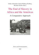 Pdf The End of Slavery in Africa and the Americas Telecharger