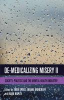 De Medicalizing Misery II