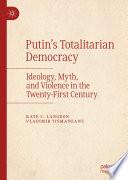Putin's Totalitarian Democracy